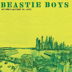 An Open Letter To NYC - Beastie Boys