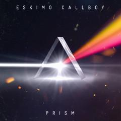 Prism - Eskimo Callboy