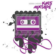 Kiki's Mixtape - Kierra Sheard