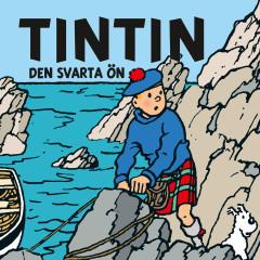 Den svarta ön - Tintin, Tomas Bolme, Bert-Åke Varg