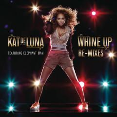 Whine Up Remixes - Kat Deluna