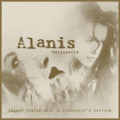 Jagged Little Pill (Collector's Edition) - Alanis Morissette