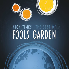High Times: Best Of - Fools Garden
