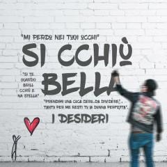 Si Cchiu' Bella (Single)