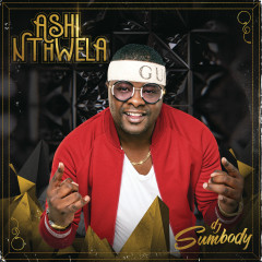 Ashi Nthwela - DJ Sumbody