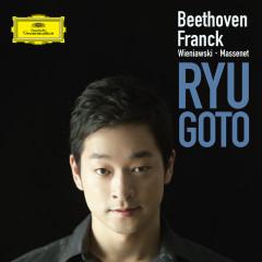 Beethoven, Franck, Wieniawski, Massenet - Ryu Goto, Michael Dussek