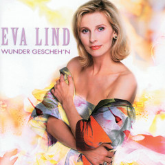 Wunder Gescheh'n - Eva Lind