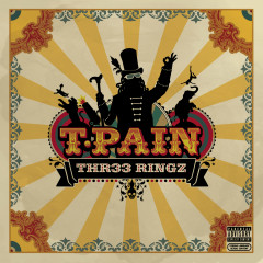 Three Ringz (Thr33 Ringz) (Expanded Edition) - T-Pain