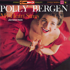 My Heart Sings (Expanded Edition) - Polly Bergen