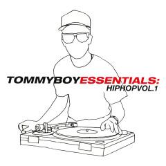 Tommy Boy Essentials: Hip-Hop Volume 1 - Various Artists
