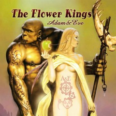 Adam & Eve - The Flower Kings