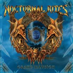 Grand Illusion - Nocturnal Rites