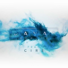 Replay - Davai,CIRE