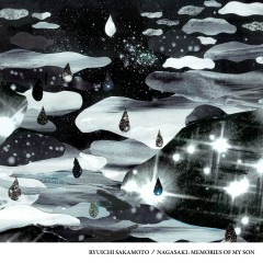 Nagasaki: Memories Of My Son (Original Soundtrack Album) - Ryuichi Sakamoto