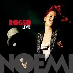 Rosso Live - Noemi