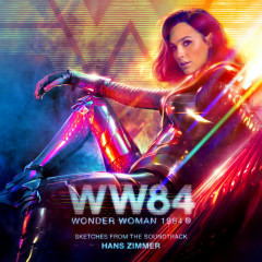 Wonder Woman 1984 (Sketches from the Soundtrack) - Hans Zimmer