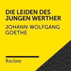 Goethe: Die Leiden des jungen Werther (Reclam Hörbuch)