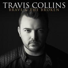 Brave & The Broken - Travis Collins