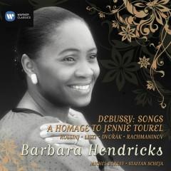 Debussy: Songs & A Homage to Jennie Tourel - Barbara Hendricks