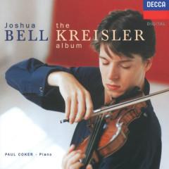 The Kreisler Album - Joshua Bell, Paul Coker