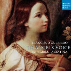 The Angel's Voice - Ensemble La Sestina