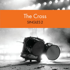 Singles 2 - The Cross