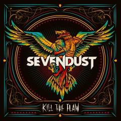Kill The Flaw - Sevendust