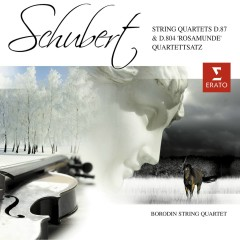 Schubert: String Quartets D.87 & D.804 Rosamunde' - Quartettsatz - Borodin Quartet