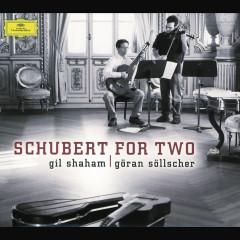 Schubert: Schubert for Two - Gil Shaham,Göran Söllscher
