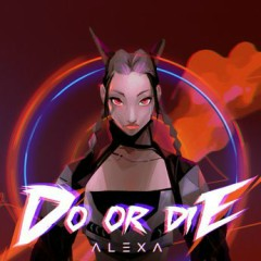 Do Or Die (Single) - AleXa