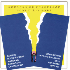 Dove C'è Il Mare - Eduardo De Crescenzo