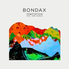 Temptation - Bondax,Erik Hassle