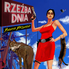 Rzeźba Dnia (Wersja Deluxe) - Renata Przemyk