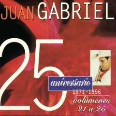 25 Aniversario 1971-1996 Edicíon, Volúmenes 21 a 25 - Juan Gabriel