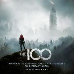 The 100: Season 3 (Original Television Soundtrack) [Commentary Album] - Tree Adams