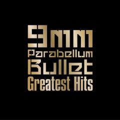 Greatest Hits - 9mm Parabellum Bullet