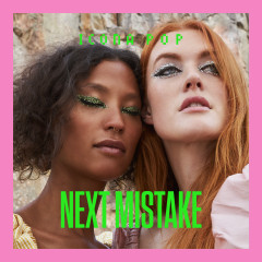Next Mistake - Icona Pop
