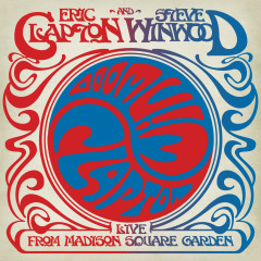 Live From Madison Square Garden - Eric Clapton, Steve Winwood