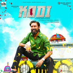 Kodi (Original Motion Picture Soundtrack) - Santhosh Narayanan