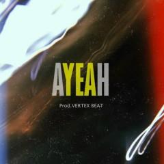 AYEAH (Single)