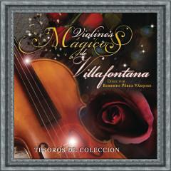 Tesoros de Coleccíon - Los Violines de Villafontana