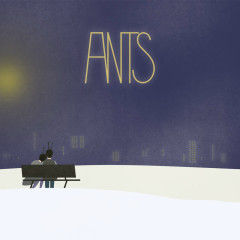 Just 10 Minutes (Single) - Ants
