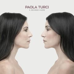 Il secondo cuore - Paola Turci