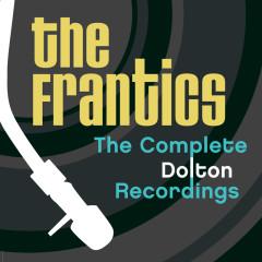 The Complete Dolton Recordings - The Frantics