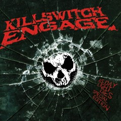 As Daylight Dies (Special Edition) - Killswitch Engage