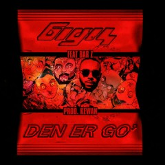 Den Er Go' (Single)