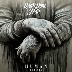 Human (Remixes) - Rag'N'Bone Man