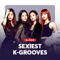 Sexiest K-Grooves