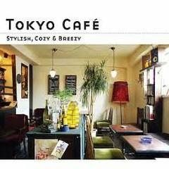 Tokyo Cafe -Stylish Cozy & Breezy-