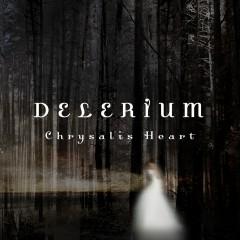 Chrysalis Heart  (feat. Stef Lang) - Delerium